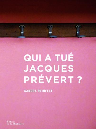 Qui a tué Jacques-Prévert?